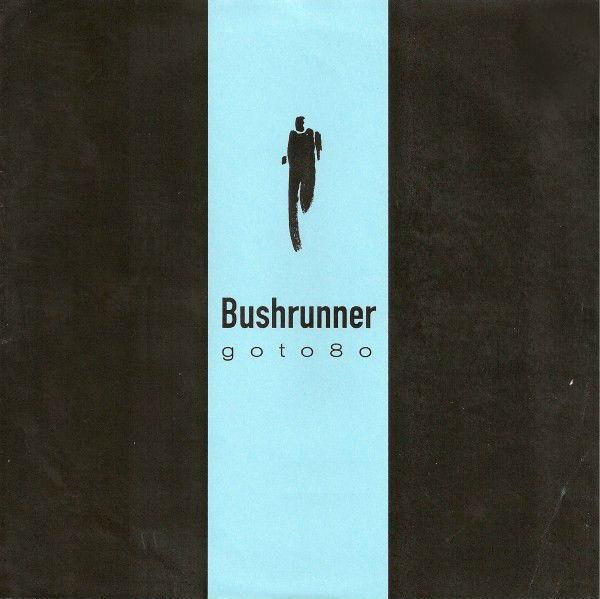 Goto80: Bushrunner (Penpal 7″)