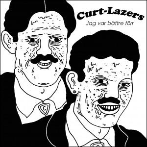 Curt Lazers – Jag Var Bättre Förr (MP3)