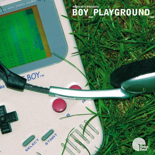 V/A: Boy Playground (Relax Beat CD)