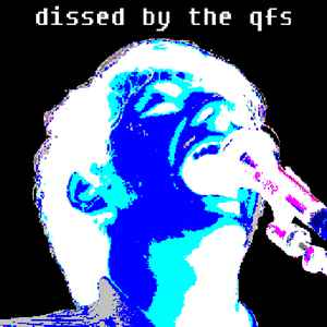 V/A: Dissed by the QFS (Northamerican Hardcore MP3)